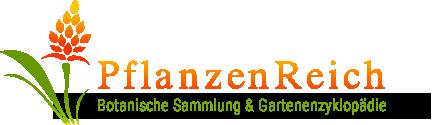 PflanzenReich - Botanische Sammlung und Gartenenzyklopädie